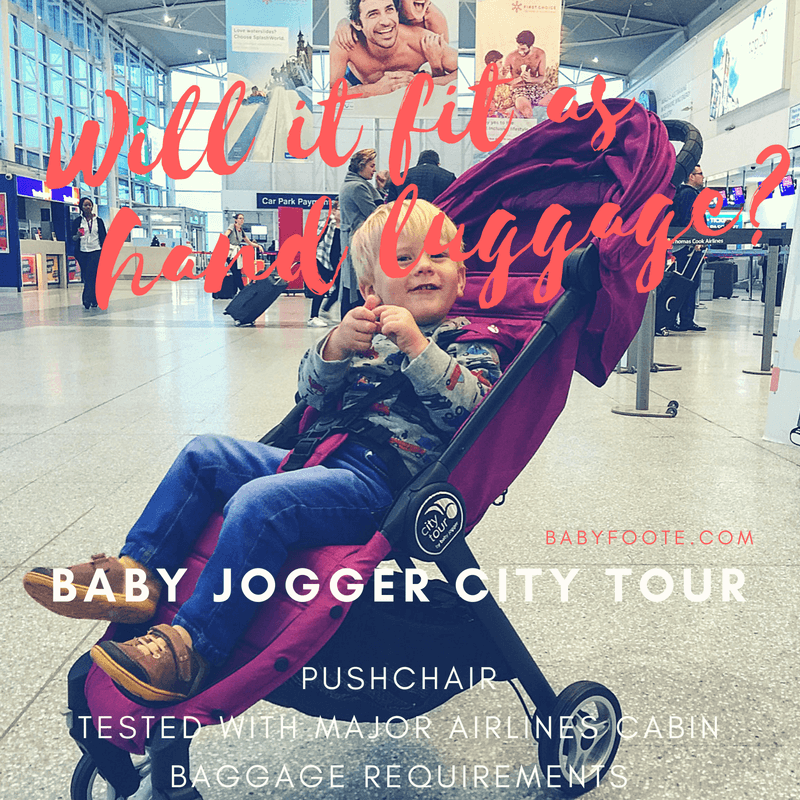 tested with major airlines cabin bag requirements city tour pushchair by baby jogger