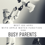 best apple watch apps for busy parents