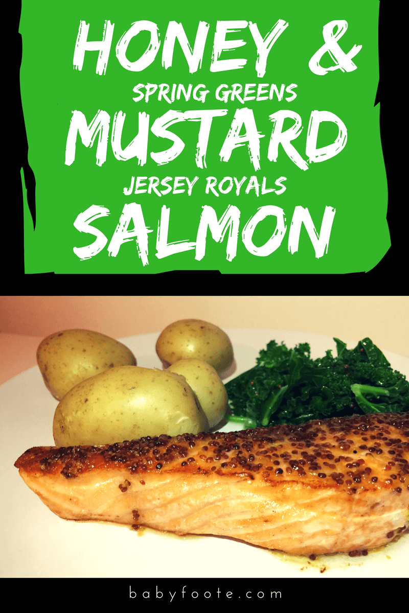Honey and Mustard Salmon with Spring Greens and Jersey Royal Potatoes