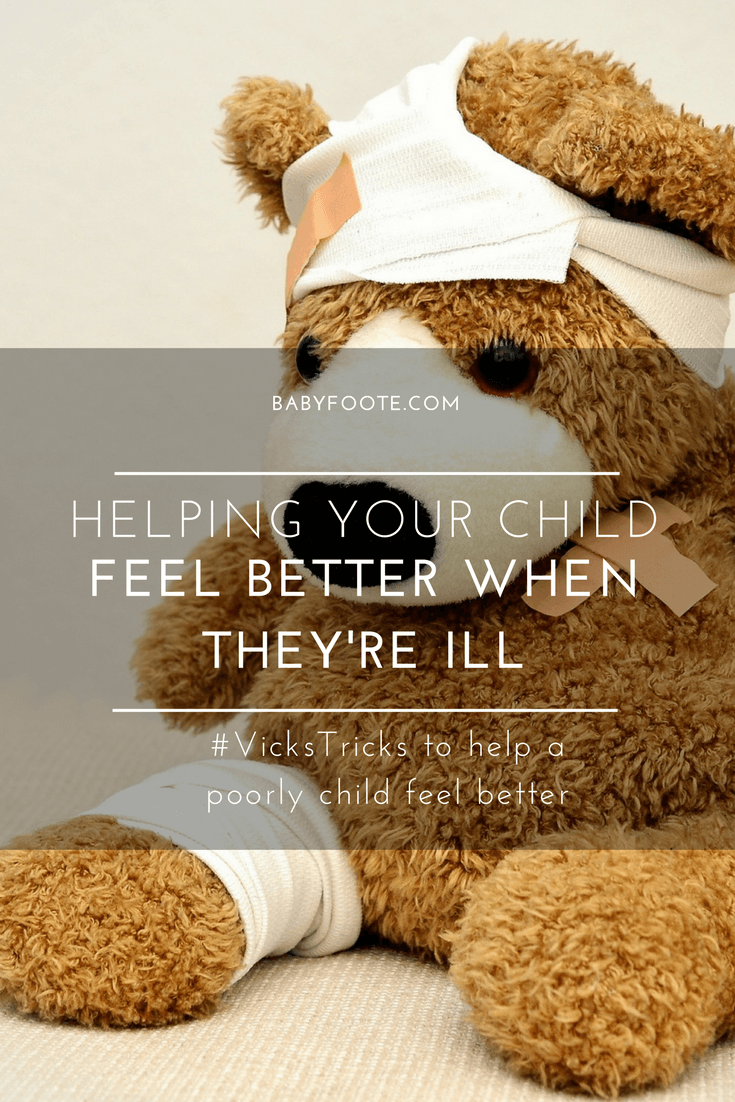 #VicksTricks Helping your children feel better when they're poorly