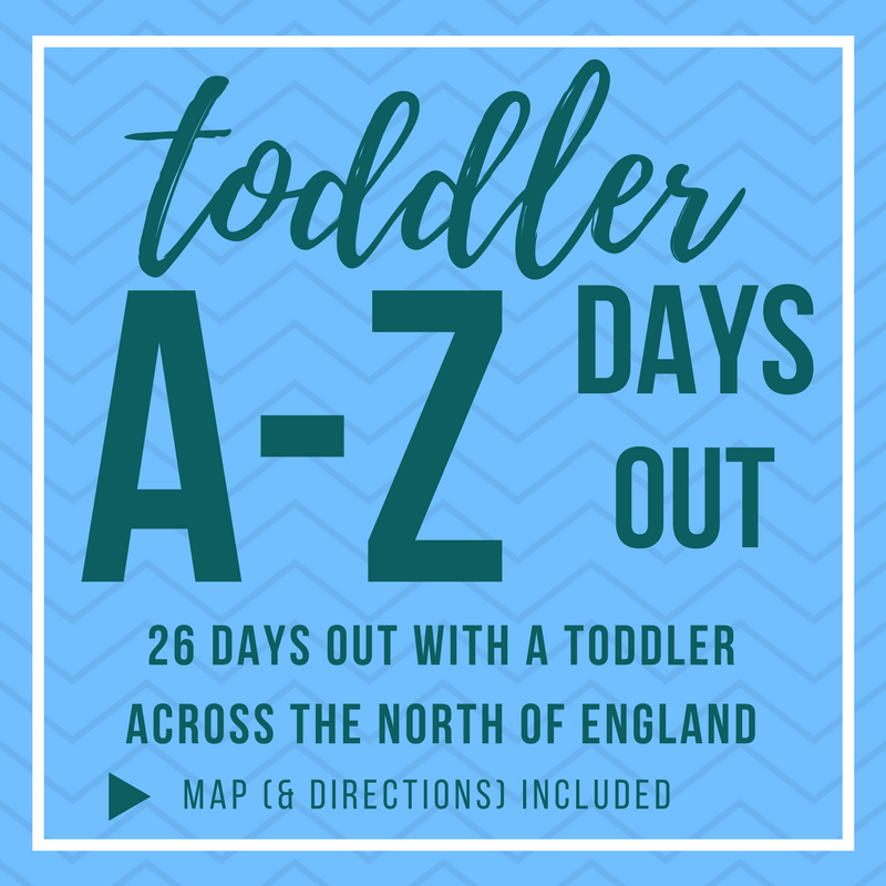 A-Z of days out with a toddler in the north of England