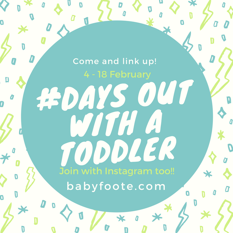 Days out with a toddler linky – February 2017
