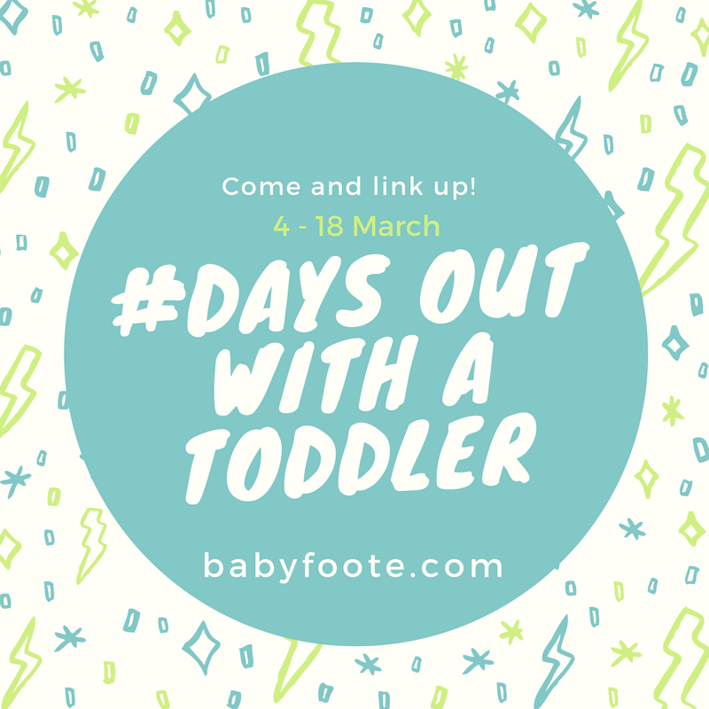 Days out with a toddler linky March 2017