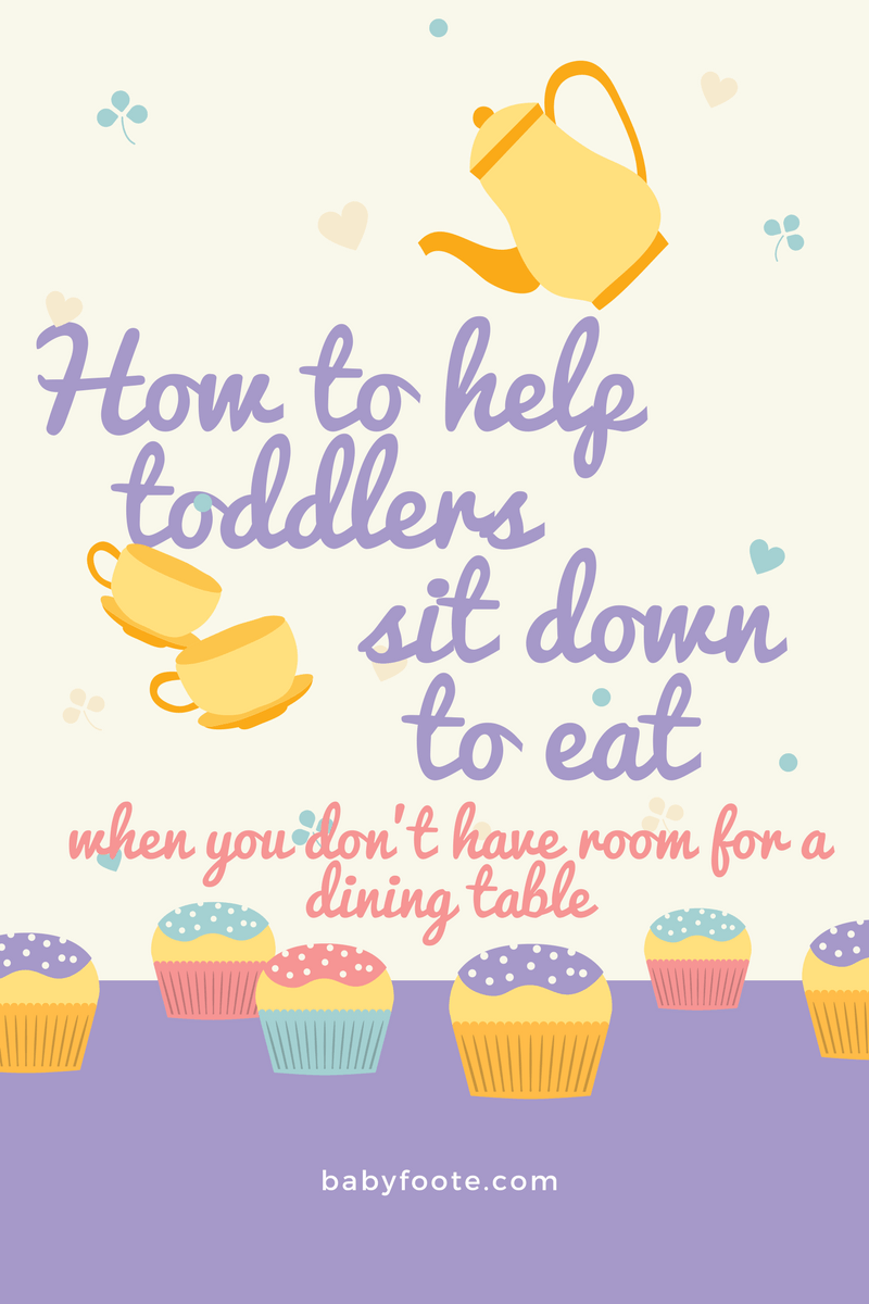 How to help children sit down to eat when you don't have room for a dining table