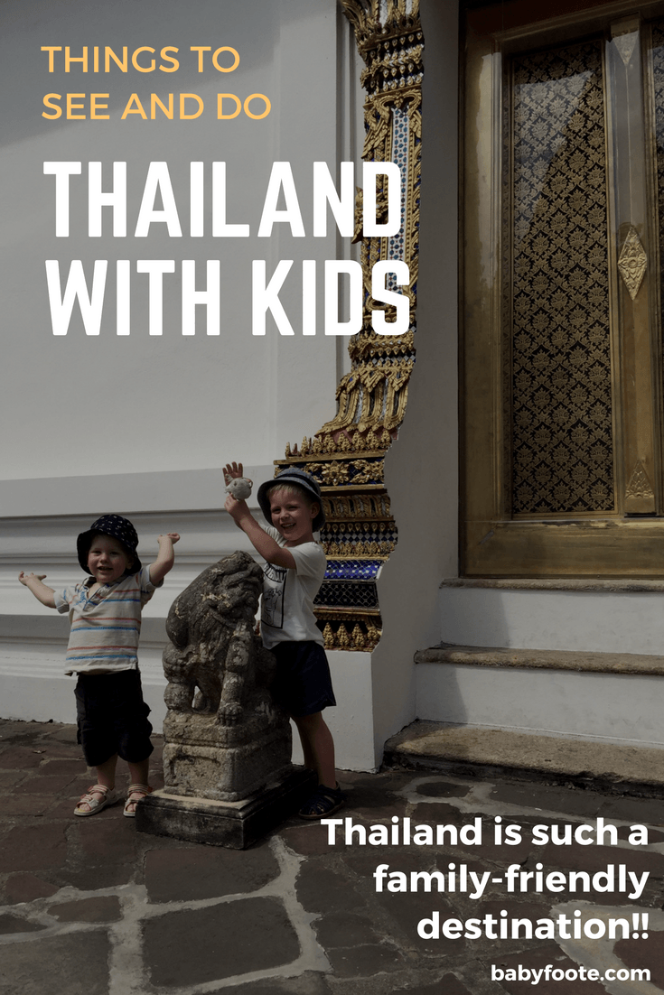 Thailand with kids - things to do and see