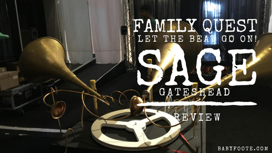 Review: Family Quest at the Sage, Gateshead – Let the Beat Go On!