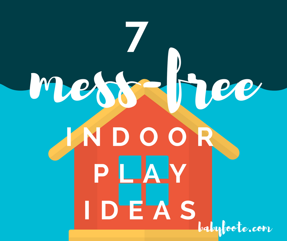 7 Mess free indoor play ideas for preschoolers