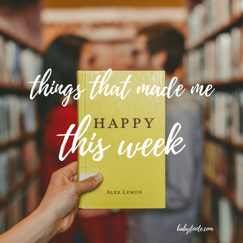 6 things I did this week that made me happy