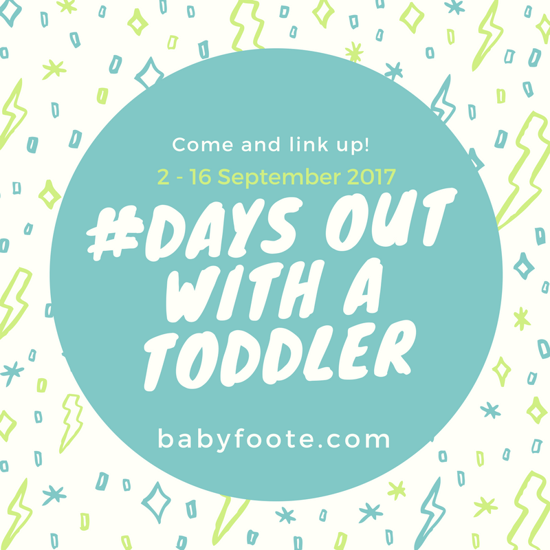Days out with a toddler linky – September 2017