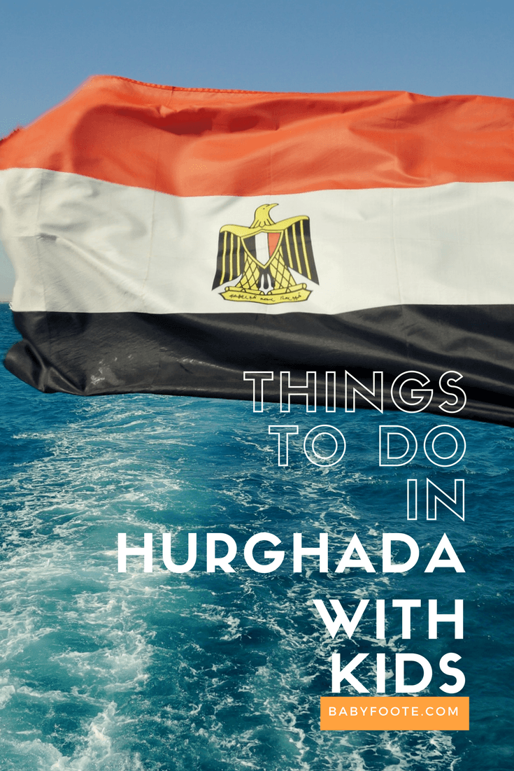 things to do in hurghada with kids