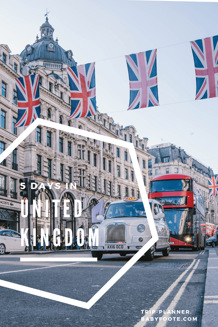 5 Days in United Kingdom Itinerary